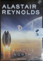 Galactic North written by Alastair Reynolds performed by John Lee on MP3 CD (Unabridged)