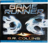 Game Runner written by B.R. Collins performed by Joe Jameson on CD (Unabridged)