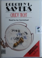 Gaudy Night written by Dorothy L. Sayers performed by Ian Carmichael on Cassette (Unabridged)