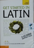 Get Started In Latin written by The Teach Yourself Team performed by Mark Espiner, Carmen Plaza, Paul Price and George Sharpley on CD (Abridged)