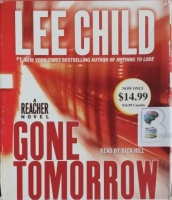 Gone Tomorrow written by Lee Child performed by Dick Hill on CD (Abridged)