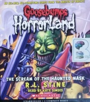 Goosebumps - Horrorland written by R.L. Stine performed by Kate Simses on CD (Unabridged)