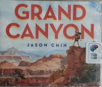 Grand Canyon written by Jason Chin performed by Qarie Marshall on CD (Unabridged)