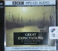 Great Expectations written by Charles Dickens performed by Martin Jarvis on MP3 CD (Unabridged)