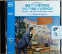 Great Inventors and Their Inventions written by David Angus performed by Benjamin Soames on CD (Abridged)