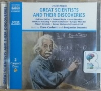Great Scientists and their Discoveries written by David Angus performed by Clare Corbett and Benjamin Soames on CD (Abridged)