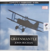 Greenmantle written by John Buchan performed by Christian Rodska on Audio CD (Unabridged)