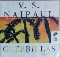 Guerrillas written by V.S. Naipaul performed by Ron Butler on CD (Unabridged)