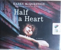 Half a Heart written by Karen McQuestion performed by Emily Durante on CD (Unabridged)