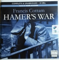 Hamer's War written by Francis Cottam performed by Mark McGann on CD (Unabridged)
