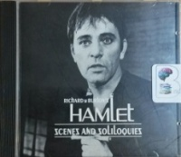 Hamlet - Scenes and Soliloquies written by William Shakespeare performed by Richard Burton on CD (Abridged)