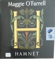 Hamnet written by Maggie O'Farrell performed by Daisy Donovan on Audio CD (Unabridged)