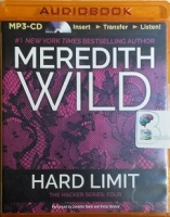 Hard Limit written by Meredith Wild performed by Jennifer Stark and Victor Bevine on MP3 CD (Unabridged)
