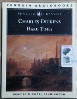 Hard Times written by Charles Dickens performed by Michael Pennington on Cassette (Abridged)