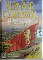 Harlequin written by Bernard Cornwell performed by Sean Barrett on Cassette (Unabridged)