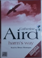 Harm's Way written by Catherine Aird performed by Bruce Montague on Cassette (Unabridged)