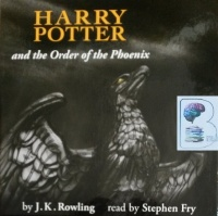 Harry Potter and the Order of the Phoenix (Adult Packaging) written by J K Rowling performed by Stephen Fry on CD (Unabridged)