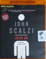 Head On - A Novel of the Near Future written by John Scalzi performed by Amber Benson on MP3 CD (Unabridged)