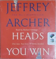 Heads You Win written by Jeffrey Archer performed by Richard Armitage on CD (Unabridged)
