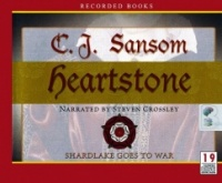 Heartstone written by C.J. Sansom performed by Steven Crossley on CD (Unabridged)