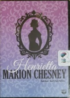 Henrietta written by Marion Chesney performed by Lindy Nettleton on MP3 CD (Unabridged)
