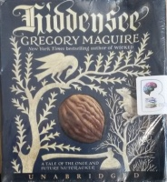 Hiddensee written by Gregory Maguire performed by Steven Crossley on Audio CD (Unabridged)