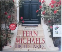 High Stakes written by Fern Michaels performed by Laural Merlington on CD (Unabridged)