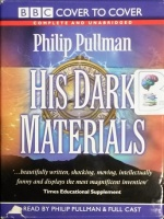 His Dark Materials - Complete Collection written by Philip Pullman performed by Philip Pullman and Full Cast Drama Team on Cassette (Unabridged)