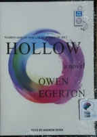 Hollow written by Owen Egerton performed by Andrew Eiden on MP3 CD (Unabridged)