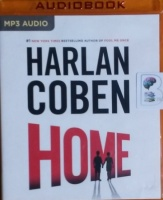 Home written by Harlan Coben performed by Steven Weber on MP3 CD (Unabridged)