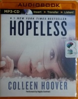 Hopeless written by Colleen Hoover performed by Angela Goethals on MP3 CD (Unabridged)