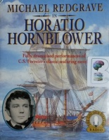 Horatio Hornblower - Radio Drama written by C.S. Forester performed by Michael Redgrave and Full Cast on Cassette (Abridged)
