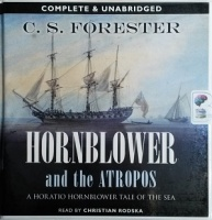 Hornblower and the Atropos written by C.S. Forester performed by Christian Rodska on CD (Unabridged)