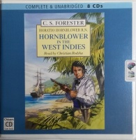 Hornblower in the West Indies written by C.S. Forester performed by Christian Rodska on CD (Unabridged)
