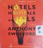 Hotels, Hospitals and Jails written by Anthony Swofford performed by Anthony Swofford on CD (Unabridged)