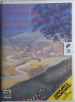 How Green Was My Valley written by Richard Llewellyn performed by Philip Madoc on Cassette (Unabridged)