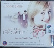 I Capture The Castle written by Dodie Smith performed by Emilia Fox on CD (Abridged)