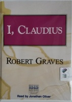 I, Claudius written by Robert Graves performed by Jonathan Oliver on Cassette (Unabridged)