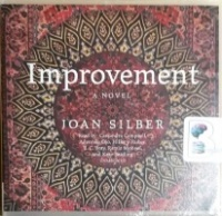 Improvement written by Joan Silber performed by Cassandra Campbell, Adenrele Ojo, Hillary Huber and Kate Reading on CD (Unabridged)