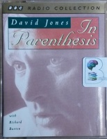 In Parenthesis written by David Jones performed by Richard Burton on Cassette (Abridged)