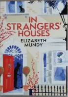 In Strangers' Houses written by Elizabeth Mundy performed by Rula Lenska on MP3 CD (Unabridged)