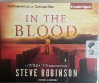 In The Blood - A Jefferson Tayte Genealogical Mystery written by Steve Robinson performed by Simon Vance on CD (Unabridged)