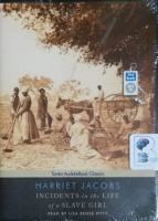 Incidents in the Life of a Slave Girl written by Harriet Jacobs performed by Lisa Renee Pitts on MP3 CD (Unabridged)