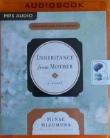 Inheritance from Mother written by Minae Mizumura performed by Allison Hiroto on MP3 CD (Unabridged)