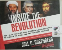 Inside the Revolution written by Joel C. Rosenberg performed by Mel Foster on Audio CD (Unabridged)
