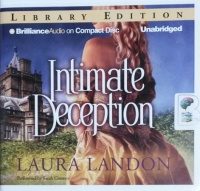 Intimate Deception written by Laura Landon performed by Sarah Coomes on CD (Unabridged)