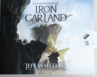 Iron Garland - Book 3 of the Harbinger Series written by Jeff Wheeler performed by Kate Rudd on CD (Unabridged)