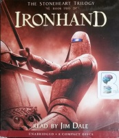 Ironhand - Book Two of The Stoneheart Trilogy written by Charlie Fletcher performed by Jim Dale on CD (Unabridged)