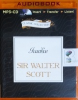 Ivanhoe written by Sir Walter Scott performed by Michael Page on MP3 CD (Unabridged)