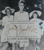 Jackie, Janet and Lee written by J. Randy Taraborrelli performed by Anne Marie Lee on CD (Unabridged)
